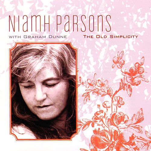 The Old Simplicity von Niamh Parsons