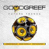Goodgreef Future Trance by Various Artists