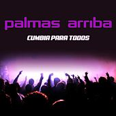 Palmas Arriba by Various Artists