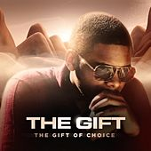 Play & Download The Gift of Choice by The Gift | Napster