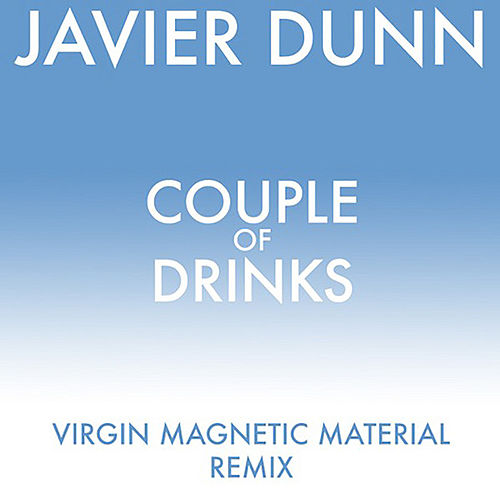 Couple Of Drinks by Javier Dunn