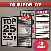 Top 25 Praise Songs/Top 10 Praise Songs by Various Artists