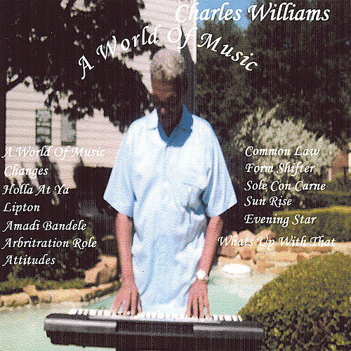 A World Of Music by Charles Williams