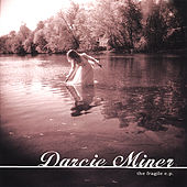Play & Download The Fragile EP by Darcie Miner | Napster