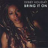 Bring It On by Debby Holiday