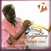 Play & Download The Legendary by Dr. Victor Olaiya | Napster