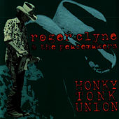 Play & Download Honky Tonk Union by Roger Clyne & The Peacemakers | Napster