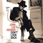 Don't Look Back by John Lee Hooker