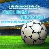 Brasil Decime Que Se Siente - Coro Popolare Argentino by The World-Band
