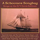 A Schooner Songbag by Various Artists