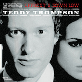 Play & Download Up Front & Down Low by Teddy Thompson | Napster