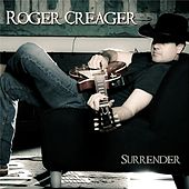 Play & Download Surrender by Roger Creager | Napster