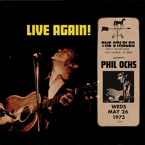Play & Download Live in Lansing 1973 by Phil Ochs | Napster