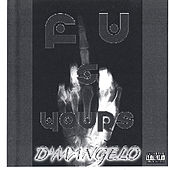 Play & Download F U & Yours by D'Mangelo | Napster