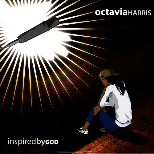 Play & Download Inspired By God by Octavia Harris | Napster