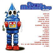 Otros Mundos Pop (2006) by Various Artists