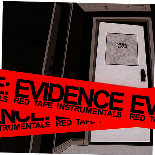 Play & Download Red Tape Instrumentals by Evidence (from Dilated Peoples) | Napster