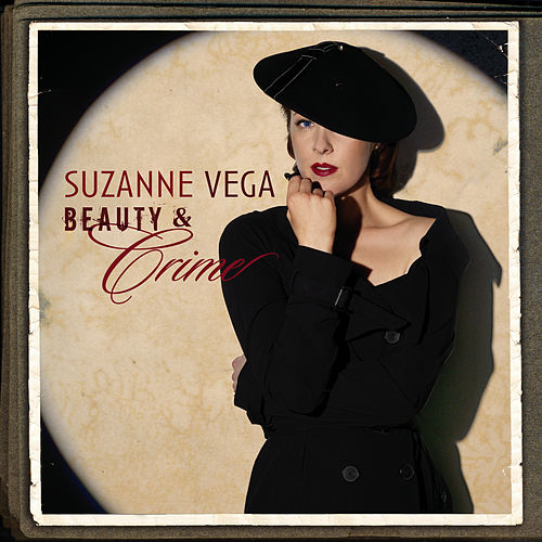 Play & Download Beauty & Crime by Suzanne Vega | Napster