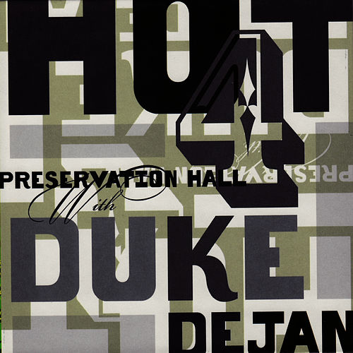 Preservation Hall Hot 4 With Duke Dejan by Preservation Hall Jazz Band