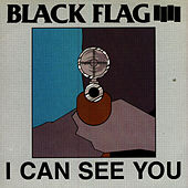 Play & Download I Can See You by Black Flag | Napster