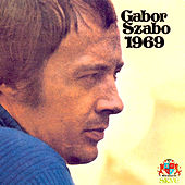 Play & Download 1969 by Gabor Szabo | Napster