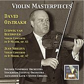 Play & Download Violin Masterpieces: David Oistrakh Plays Beethoven & Sibelius by David Oistrakh | Napster