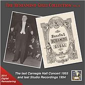 Play & Download The Beniamino Gigli Collection, Vol. 6: The Last Carnegie Hall Concert & Last Studio Recordings (2014 Digital Remaster) [Live] by Beniamino Gigli | Napster