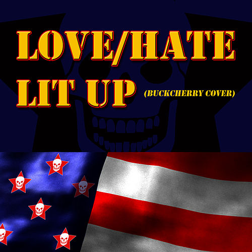 Play & Download Lit Up by Love/Hate | Napster