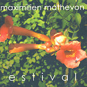 Play & Download Estival by Maximilien Mathevon | Napster