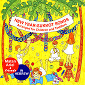 Play & Download New Year-Sukkot Songs – Songs in Hebrew for Children & Toddlers by Various Artists | Napster