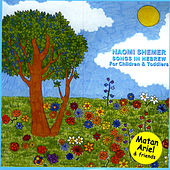 Play & Download Naomi Shemer Songs – Songs in Hebrew for Children & Toddlers by Various Artists | Napster