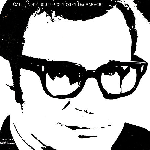 Play & Download Sounds Out Burt Bacharach by Cal Tjader | Napster