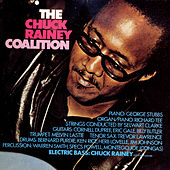 Play & Download The Chuck Rainey Coalition by Chuck Rainey Coalition | Napster
