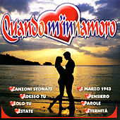 Play & Download Quando m'innamoro by Various Artists | Napster