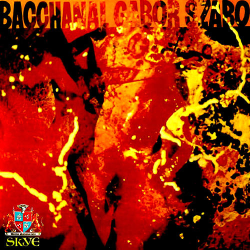 Play & Download Bacchanal by Gabor Szabo | Napster