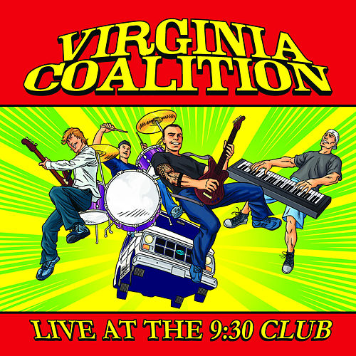 Play & Download Live at the 9:30 Club by Virginia Coalition | Napster