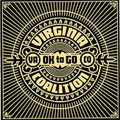 Play & Download OK to GO by Virginia Coalition | Napster