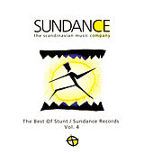 The Best Of Stunt/Sundance Records: Volume 4 by Various Artists