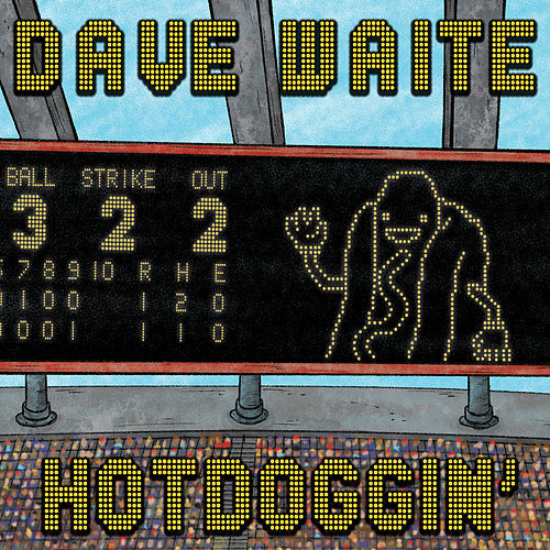 Hotdoggin' by Dave Waite