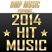 Play & Download 2014 Hit Music by Dmp Music | Napster