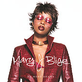 Play & Download No More Drama (2002) by Mary J. Blige | Napster