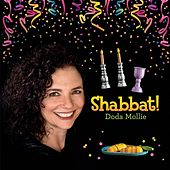 Play & Download Shabbat! by Doda Mollie | Napster