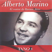 Play & Download El Cantor de Buenos Aires by Alberto Marino | Napster