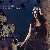 Play & Download Sweet Visitor by Nancy Kerr | Napster