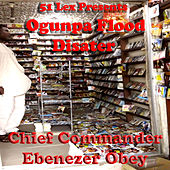 51 Lex Presents Ogunpa Flood Disater by Chief Commander Ebenezer Obey