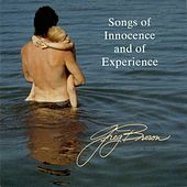 Songs Of Innocence & Experience by Greg Brown