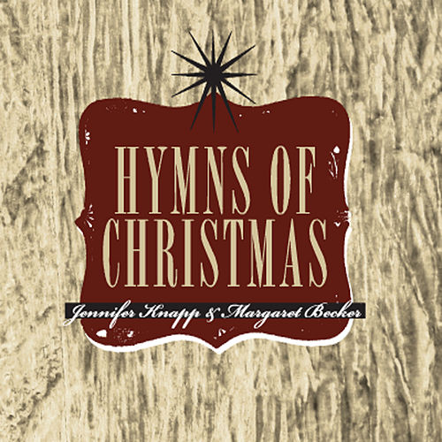 The Hymns Of Christmas by Jennifer Knapp