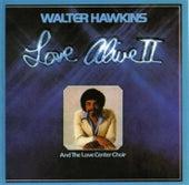 Love Alive 2 by Walter Hawkins & the Hawkins Family
