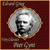 Play & Download Edvard Grieg: Very Classics. Peer Gynt by Orquesta Sinfónica De Radio Hamburgo | Napster