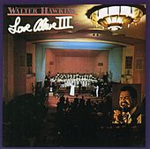 Love Alive 3 by Walter Hawkins & the Hawkins Family